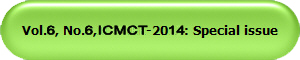 Vol 6, NO. 3, ICMCT-2014: Special Issue