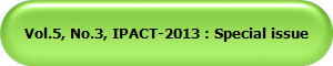 Vol.5, No.3, IPACT-2013 : Special issue